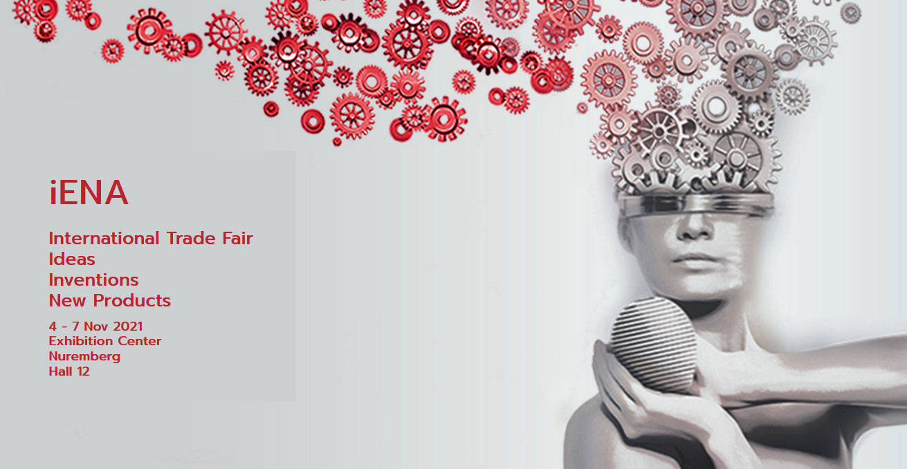 Διεθνής Έκθεση για Ιδέες, Εφευρέσεις και Νέα Προϊόντα  (iENA 2021)