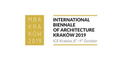"""Διεθνής Biennale Αρχιτεκτονικής """"ΜΒΑ Kraków 2019"""""""