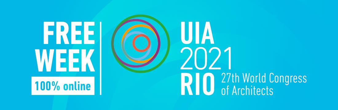 Συνέδριο της UIA στο Ρίο – Προσυνεδριακές Εκδηλώσεις – 3rd Free Week at UIA2021RIO